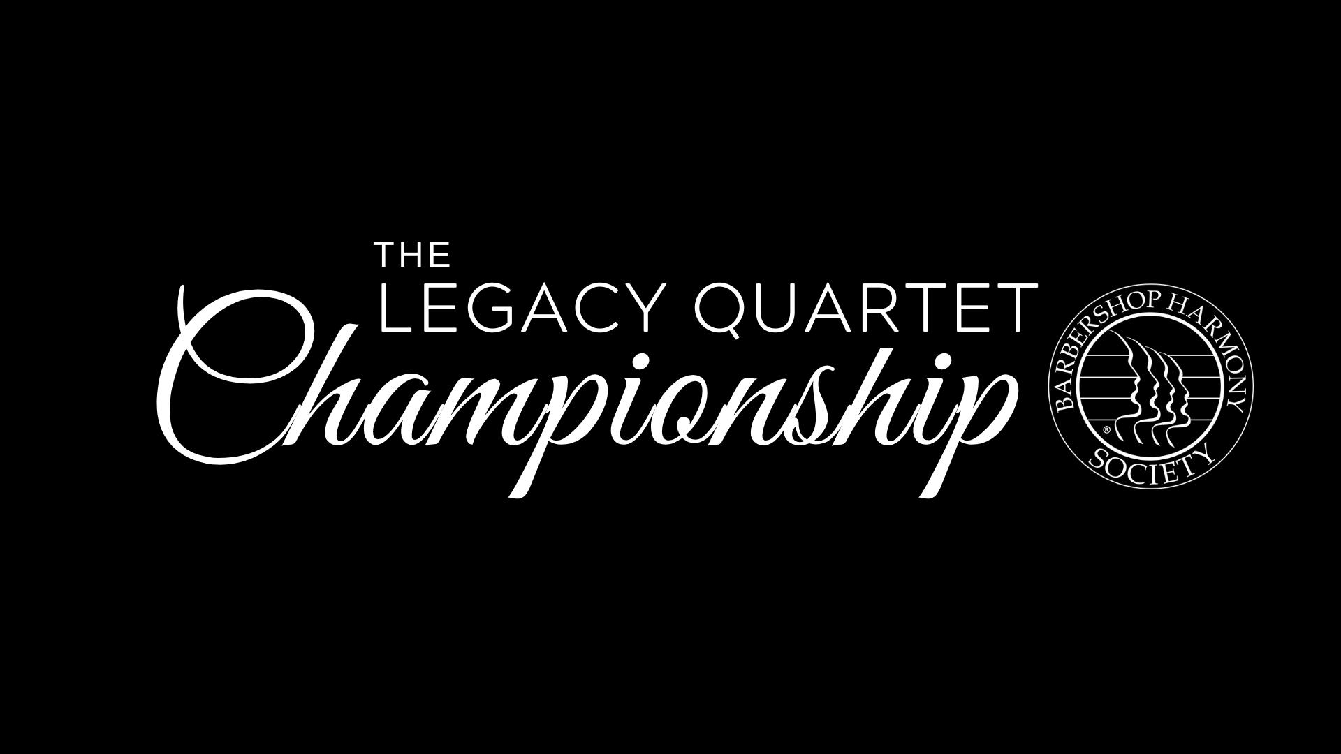 Legacy Quartet Championship